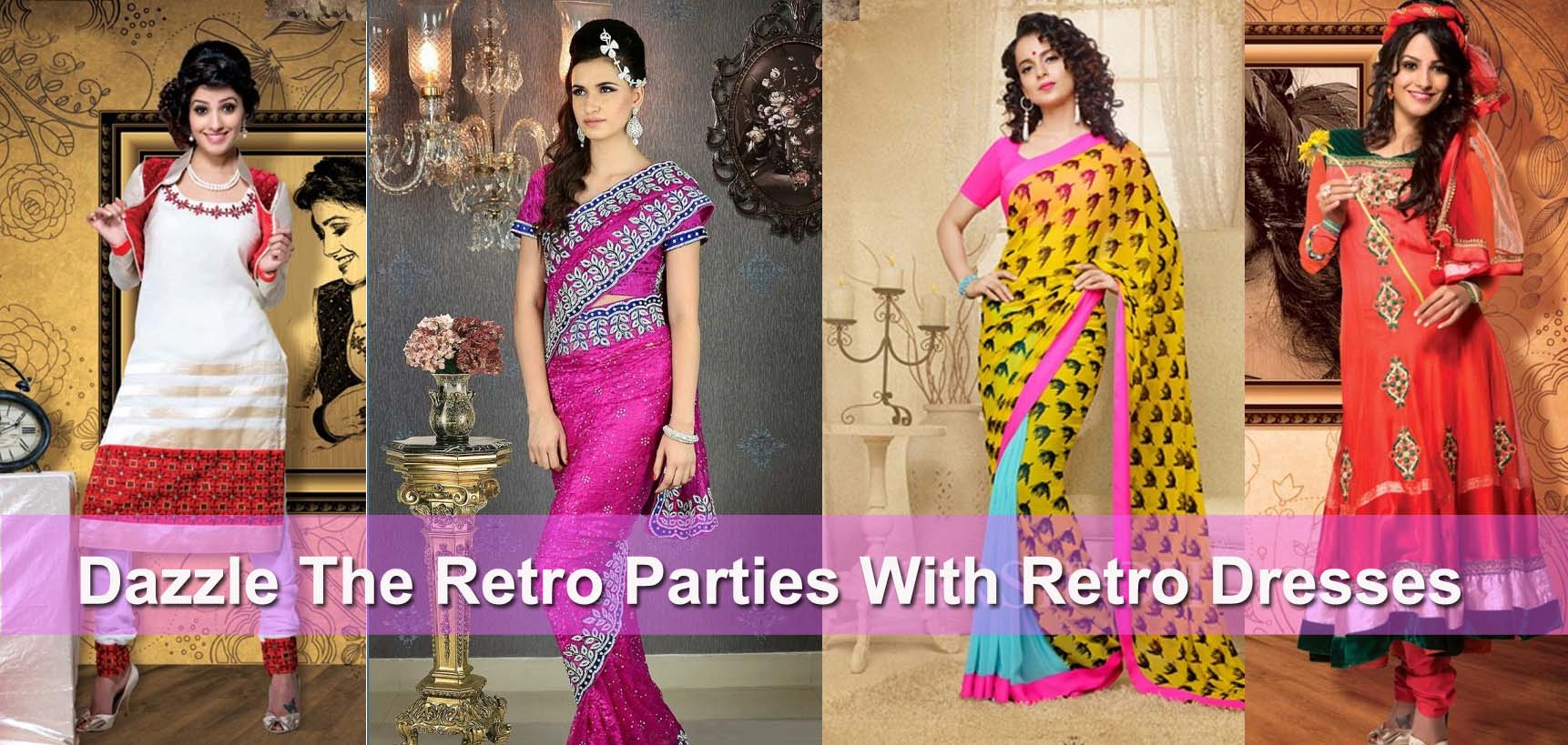 Dazzle The Retro Theme Party With Dresses Collection Of Indiabazaaronline
